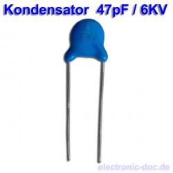Kondensator 47pF / 6KV...